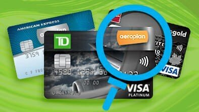 Comparing Aeroplan Credit Cards – TD, CIBC, American Express