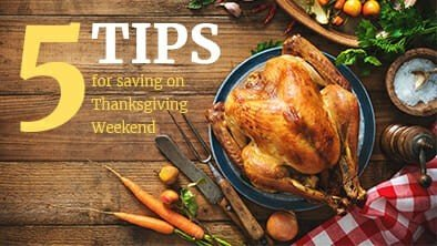 5 Tips for Saving on Thanksgiving Weekend