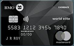 BMO CashBack® World Elite®* MasterCard®*